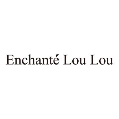 Enchante Lou Lou